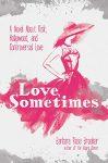 love sometimes